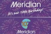 Happy 10th Birthday Meridian FM