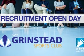 East Grinstead Sports Club Recruitment Open Day – Thursday 26th October