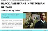 Black Americans in Victorian Britain, talk by author Jeffrey Green